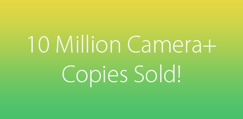10 Million Camera+ Copies Sold!