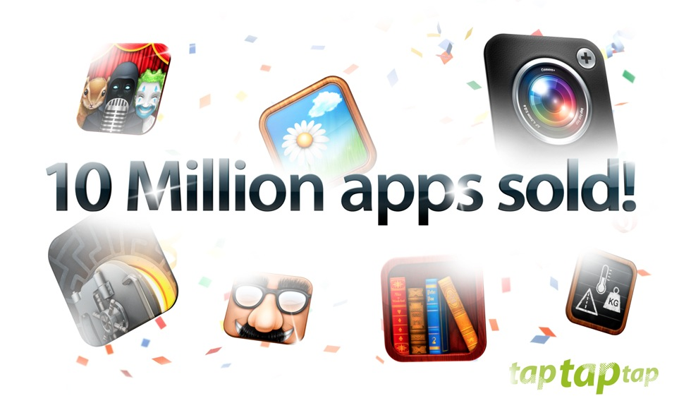 10 million tap tap tap apps sold!